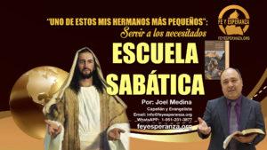 Escuela Sabática, Fe y Esperanza